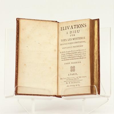 Élévations à Dieu sur tous les mystères de la religion chrétienne, ouvrage posthume.