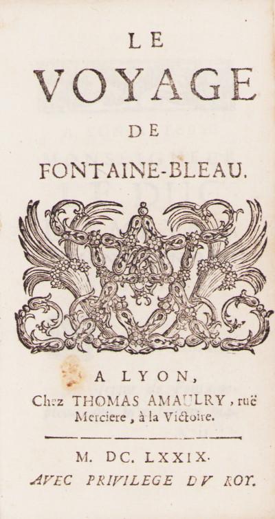 Le voyage de Fontaine-Bleau (sic).