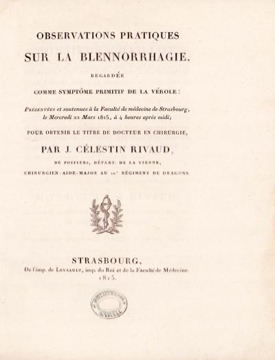 Observations pratiques sur la blennorrhagie (sic), regardée comme symptôme primitif de la vérole.