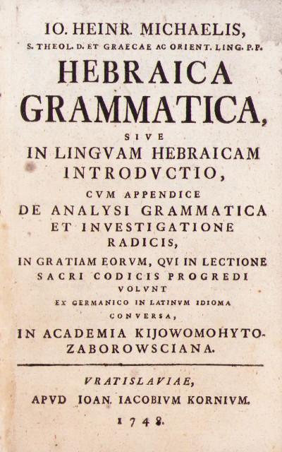 Hebraica grammatica sive in linguam Hebraicum introductio cum appendice de analysi grammatica et investigatione radicis.