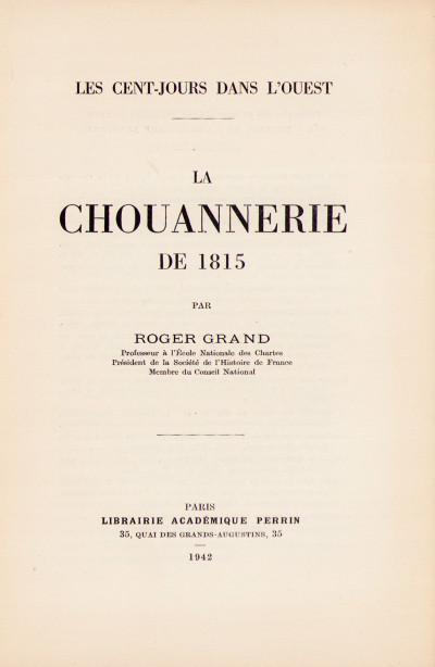 Les Cent Jours dans l'Ouest. La Chouannerie de 1818.