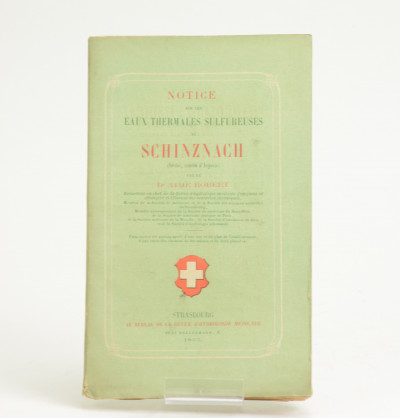 Notice sur les eaux thermales sulfureuses de Schinznach (Suisse, canton d'Argovie).
