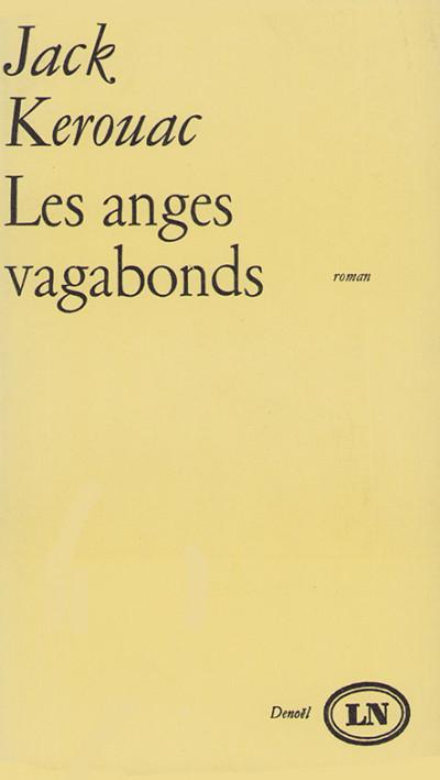 Les anges vagabonds. Roman traduit de l'américain par Michel Deutsch.