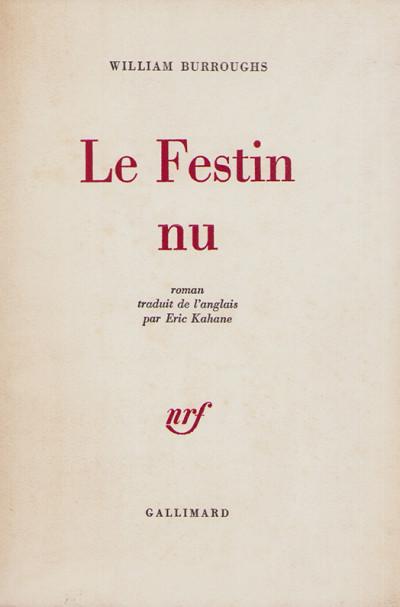 Le Festin nu. Roman traduit de l'anglais par Eric Kahane.