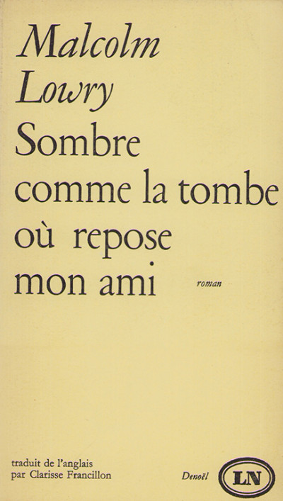Sombre comme la tombe où repose mon ami. Roman traduit de l'anglais par Clarisse Francillon.