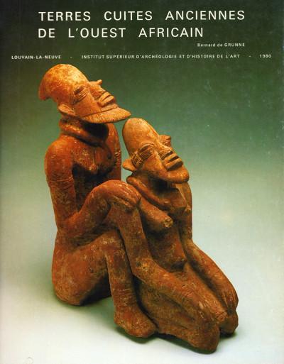 Terres cuites anciennes de l'Ouest africain. Ancient terracottas from West Africa. Préface par A. Maesen. Avec des contributions de Doreen Stoneham et Jacqueline Evrard.