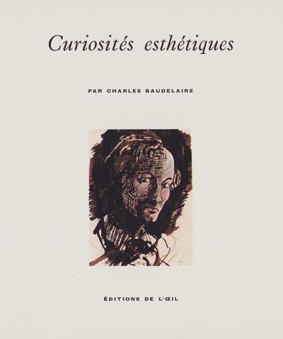 Curiosités esthétiques. Édition intégrale illustrée. Introduction et notes par Jean Adhémar.