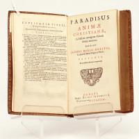 Paradisus animæ christianæ, Lectissimis omnigenæ Pietatis delitiis amœnus.