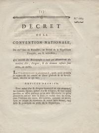 Décret de la Convention Nationale, du 23e jour de Brumaire, an second de la République. Qui accorde des Récompenses à ceux qui découvriront des matières d'or, d'argent, & des diamants enfouis sous terre, ou cachés.