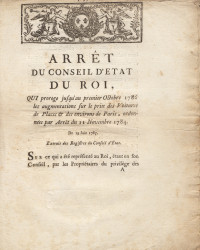 Arrêt du Conseil d'état du Roi, qui proroge jusqu'au premier octobre 1786 les augmentations sur le Prix des Voitures de Places & des environs de Paris, ordonnées par Arrêt du 11 novembre 1784. Du 19 juin 1785.