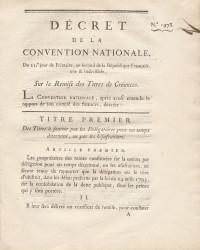 Décret de la Convention Nationale, du 21e jour de Frimaire, an second de la République Française, une & indivisible, sur la remise des Titres de Créances.
