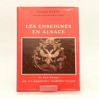 Les enseignes en Alsace. Le fer forgé: un art toujours vivant.