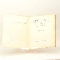 Apologie du luxe.