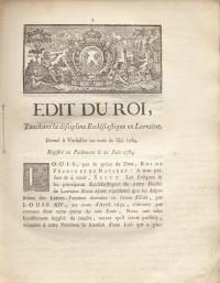 Édit du roi touchant la discipline ecclésiastique de Lorraine. Donné à Versailles au mois de Mai 1784. Registré en Parlement le 21 juin 1784.