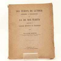165 écrits de Luther imprimés à Strasbourg et 34 de ses écrits imprimés à Colmar, Sélestat et Haguenau.