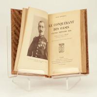 Le conquérant des oasis. Colonel Théodore Pein. Préface du Général Niéger. Avec 13 gravures hors texte et 5 cartes dans le texte.