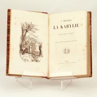 À travers la Kabylie. Orné de 45 compositions dessinées d'après nature.