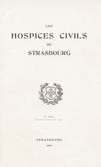Les hospices civils de Strasbourg.