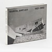 Marcel Breuer. Réalisations et projets. 1921-1962. Légendes et introduction par Cranston Jones.