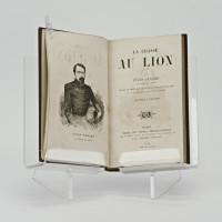La chasse au lion par Jules Gérard, le tueur de lions. Ornée de gravures dessinées par Gustave Doré et d'un portrait de Jules Gérard.