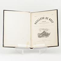 Le Veilleur de nuit. Album d'Alsace et de Lorraine illustré par MM. P. Ballet, E. Boetzel, de Beylié, Beyer, Brion, Gluck, Haffner, Jundt, Lallemand, Laville, Lévy, Oesinger, Picquart, Th. Schuler, L. Schützenberger, Touchemolin, H. Valentin. 1ère année. Avril 1857.