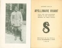 Apollinaire vivant. Avec 1 photographie inédite et des portraits-charges de Pablo Picasso.