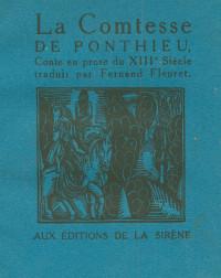 La Comtesse de Ponthieu. Conte en prose du XIIIesiècle traduit par Fernand Fleuret.