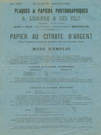 Société anonyme des plaques & papiers photographiques A. Lumière & ses Fils. Papier au citrate d'argent pour l'obtention d'épreuves positives par noircissement direct.