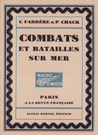 Combats et batailles sur mer (septembre 1914 - décembre 1914). Orné d'eaux-fortes de Ch. Fouqueray.