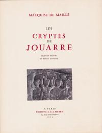 Les cryptes de Jouarre. Plans et relevés de Pierre Rousseau.