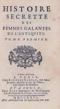 Histoire secrète des femmes galantes de l'antiquité.