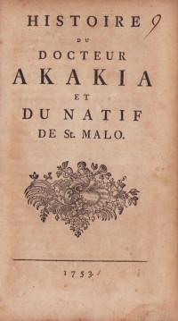 Histoire du Docteur Akakia et du natif de St. Malo.