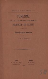 Turenne et le lieutenant-général Reinhold de Rosen. Documents inédits publiés par A. M. P. Ingold.