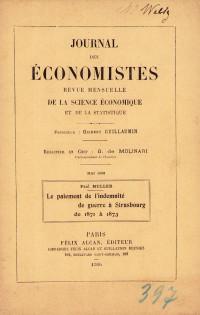 Le paiement de l'indemnité de la guerre à Strasbourg de 1871 à 1873.