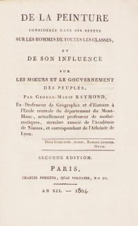 De la peinture considérée dans ses effets sur les hommes de toutes les classes, et de son influence sur les mœurs et le gouvernement des peuples. Seconde édition.